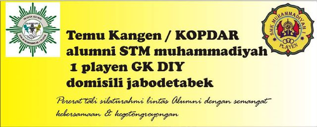 Reuni Akbar STM Muhammadiyah 1 Playen.